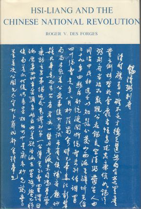 Hsi-Liang and the Chinese National Revolution. ROGER DES FORGES
