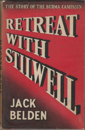 Retreat With Stilwell. JACK BELDEN