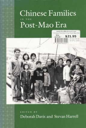Chinese Families in the Post-Mao Era. DEBORAH DAVIS, STEVAN HARRELL