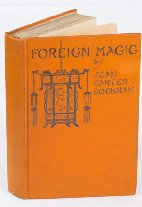 Foreign Magic. Tales of Every-Day China. JEAN CARTER COCHRAN