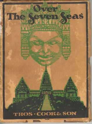 Over the Seven Seas A Story of World-Tours. THOS COOK, SON