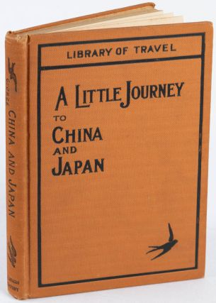 A Little Journey to China & Japan For Intermediate and Upper Grades TOGETHER WITH 1931 Edition.