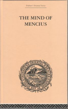The Mind of Mencius. Political Economy Founded Upon Moral Philosophy. ERNST FABER