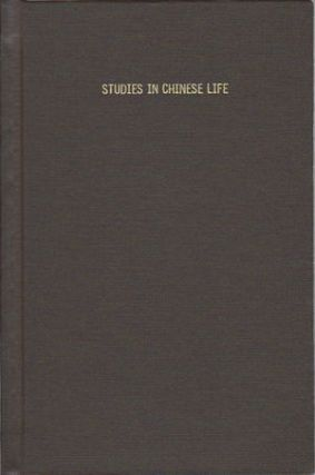 Studies in Chinese Life. ADAM GRAINGER