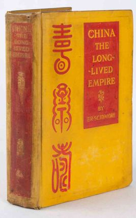 China. The Long Lived Empire. ELIZA RUHAMAH SCIDMORE