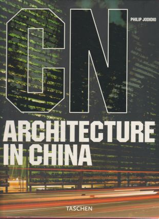Architecture in China. PHILIP JODIDIO