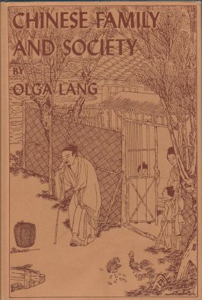 Chinese Family and Society. OLGA LANG