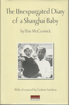 The Unexpurgated Diary of a Shanghai Baby. MCCORMICK. ELSIE