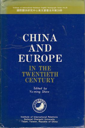 China and Europe in the Twentieth Century. SHAWN YU-MING