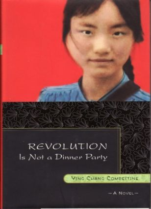 Revolution is not a Dinner Party. YING CHANG COMPESTINE