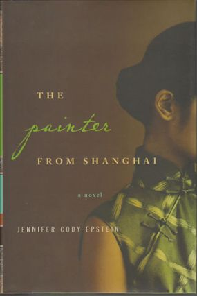The Painter from Shanghai. JENNIFER CODY EPSTEIN