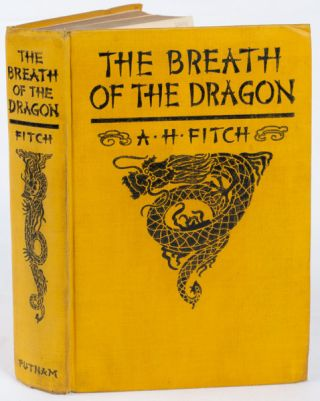 The Breath of the Dragon. A. H. FITCH, ABIGAIL, HETZEL