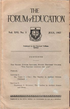 The Forum of Education. Vol XVI, No. 1, July, 1957. EDUCATION