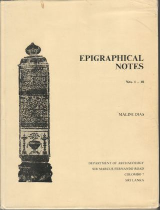 Epigraphical Notes. Nos. 1-18. MALINI DIAS
