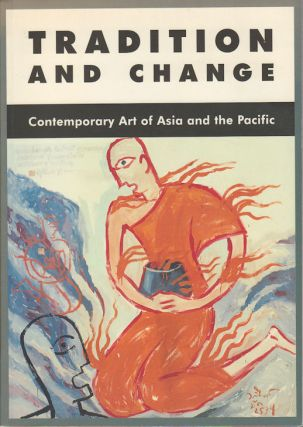 Tradition and Change. Contemporary Art of Asia and the Pacific. CAROLINE TURNER