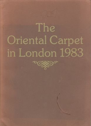 The Oriental Carpet in London 1983. CHRISTOPHER WESTON, FOREWORD