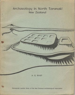 Archeology in North Taranaki, New Zealand. A Study of Field Monuments in the...