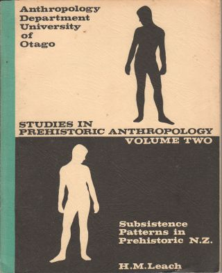 Subsistence Patterns in Prehistoric New Zealand. A Consideration of the Implications of Seasonal...