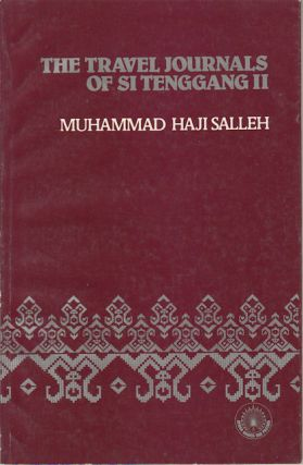 The Travel Journals of Si Tenggang II. MUHAMMAD HAJI SALLEH