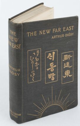 The New Far East. ARTHUR DIOSY