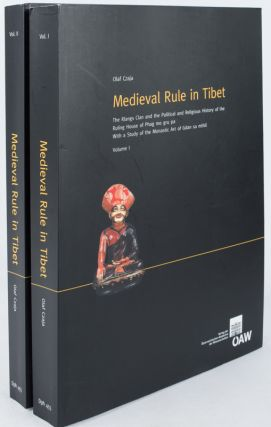 Medieval Rule in Tibet: The Rlangs Clan and the Political and Religious History of the Ruling...