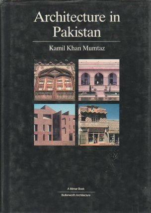 Architecture in Pakistan. KAMIL KHAN MUMTAZ