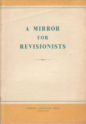 A Mirror for Revisionists. PEOPLE'S DAILY