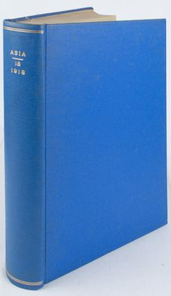 Asia: Journal of the American Asiatic Association Vol XIVIII January to December 1918. Nos. 1 - 7, 9-12, Lacks the August issue.