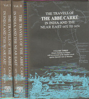The Travels of the Abbe Carre in India and the Near East 1672 to 1674. ABBE CARRE