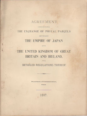 Agreement to the Parcels Post Convention Between the Empire of Japan and the United Kingdom of...