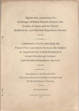 Agreement to the Parcels Post Convention Between the Empire of Japan and the Straits Settlements,...