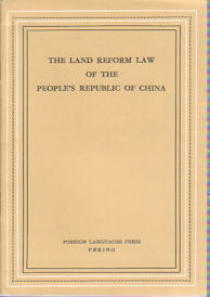 The Land Reform Law of the People's Republic of China. CENTRAL PEOPLE'S GOVERNMENT COUNCIL