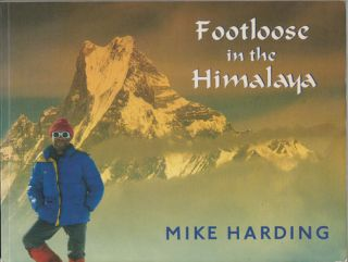 Footloose in the Himalayas. MIKE HARDING