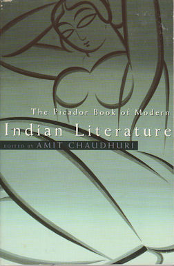 The Picador Book of Modern Indian Literature. AMIT CHAUDHURI