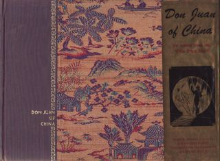 "Don Juan of China: An Amour from the ""Chin P'ing Mei"" SAMUEL BUCK"