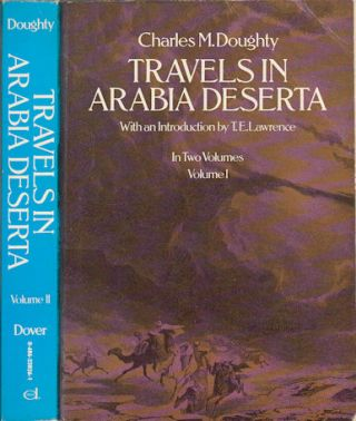 Travels in Arabia Deserta. CHARLES MONTAGU DOUGHTY