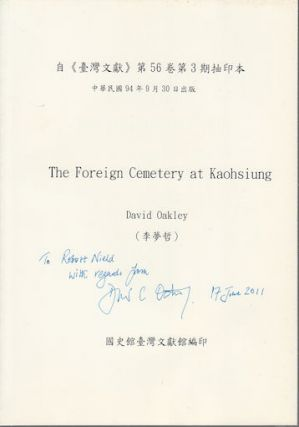 The Foreign Cemetery at Kaohsiung. DAVID. 李梦哲 OAKLEY