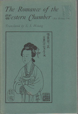 The Romance of the Western Chamber. S. I. HSIUNG, TRANSL