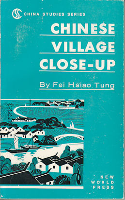 Chinese Village Close-Up. FEI HSIAO TUNG