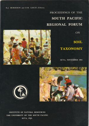 Proceedings of the South Pacific Regional Forum on Soil Taxonomy. R. J. AND D. M. LESLIE MORRISON
