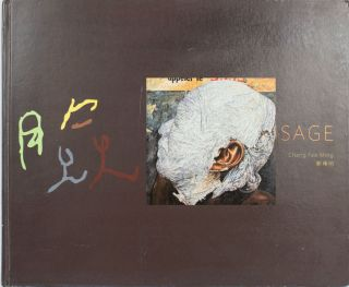 Visage: Chang Fee Ming. Exhibition Catalogue. SIMON AND CHAI CHANG HWANG SOON