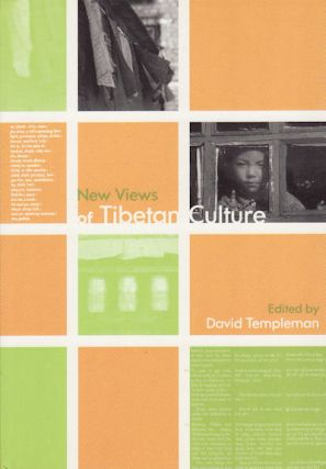 New Views of Tibetan Culture. DAVID TEMPLEMAN