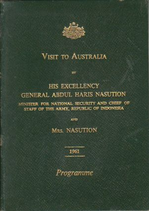 Visit to Australia by His Excellency General Abdul Haris Nasution and Mrs. Nasution. Programme