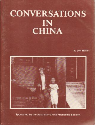 Conversations in China. LEW HILLIER