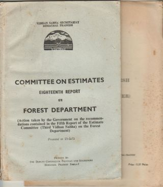 Committee on Estimates Eighteenth Report on Forest Department. TOGETHER WITH Himachal Pradesh...