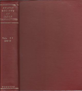 Transactions of The Asiatic Society of Japan. Vol. XXXVII. 1909-10. ASIATIC SOCIETY OF JAPAN