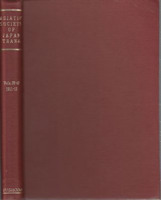 Transactions of The Asiatic Society of Japan. Vol. 39-40. 1911-12. ASIATIC SOCIETY OF JAPAN