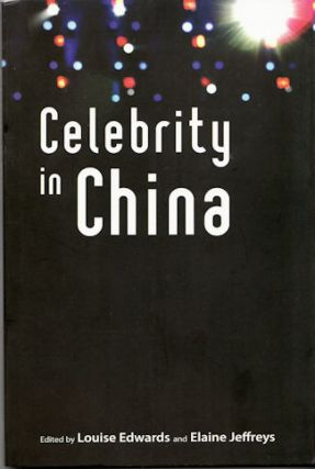 Celebrity in China. LOUISE AND ELAINE JEFFREYS EDWARDS