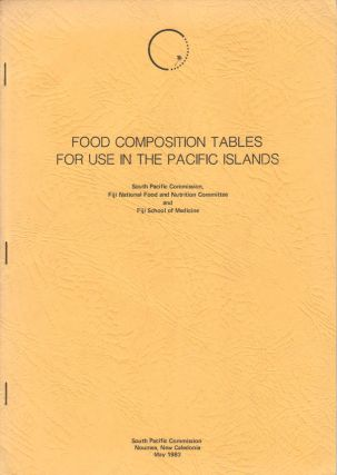 Food Composition Tables for Use in the Pacific Islands. FIJI NATIONAL FOOD AND NUTRITION...