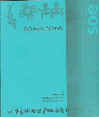 Solomon Islands. State of the Environment Report. TANYA LEARY